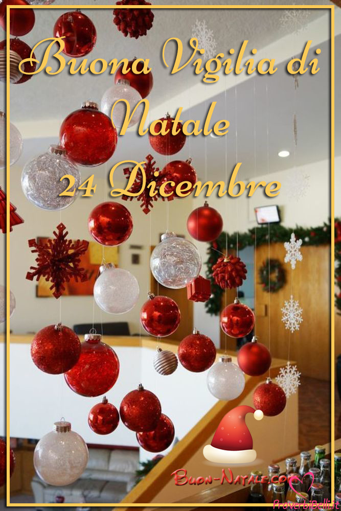 Immagini 24 Dicembre da scaricare per Whatsapp Vigilia di Natale